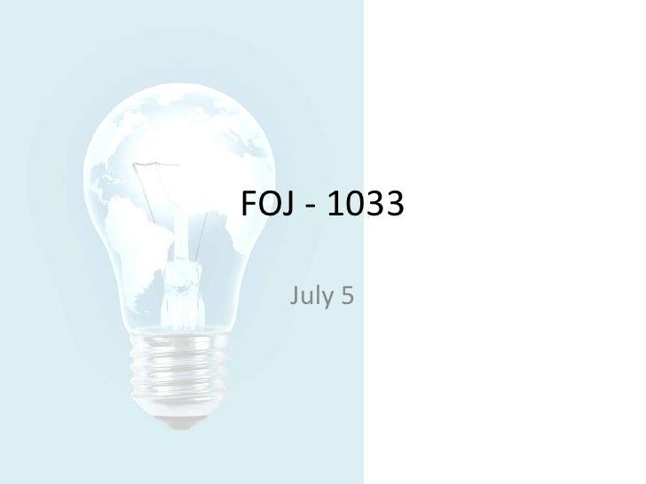 FOJ - 1033<br />July 5<br />