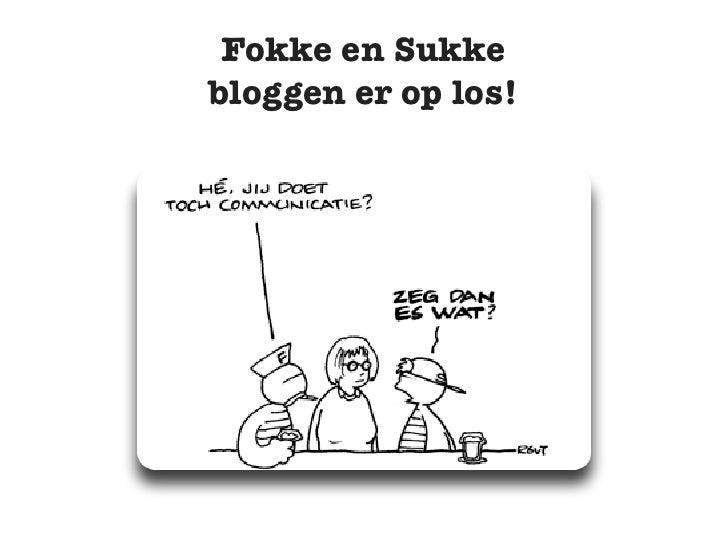 Fokke en Sukke over bedrijfsbloggen
