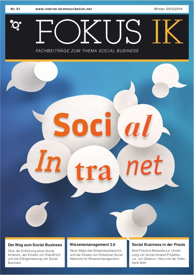 www.interne-kommunikation.Nr. 01 net Winter 2013/2014  FACHBEITRÄGE ZUM THEMA SOCIAL BUSINESS  Soci al  net In tra  Der We...
