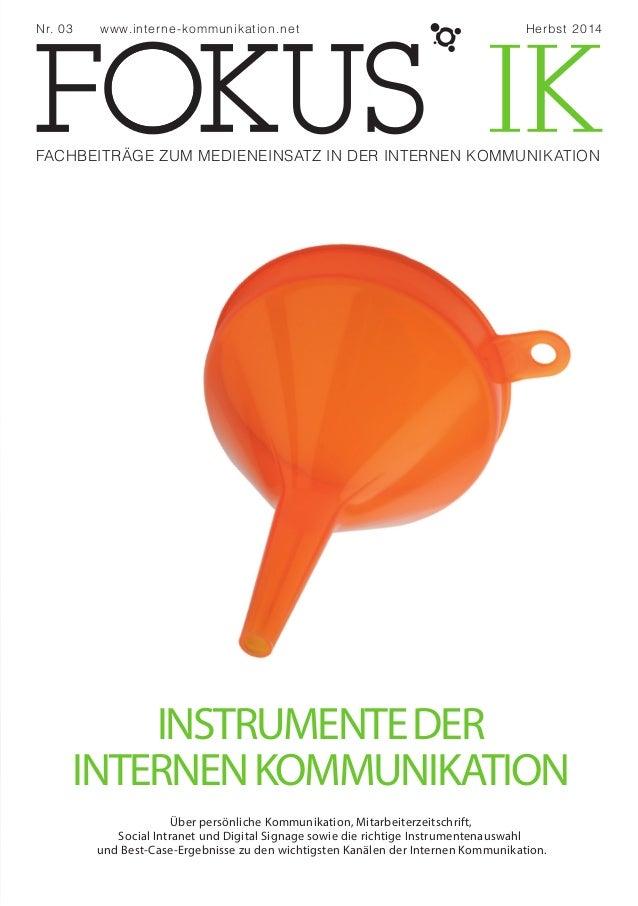 Nr. 03 www.interne-kommunikation.net Herbst 2014  FACHBEITRÄGE ZUM MEDIENEINSATZ IN DER INTERNEN KOMMUNIKATION  INSTRUMENT...