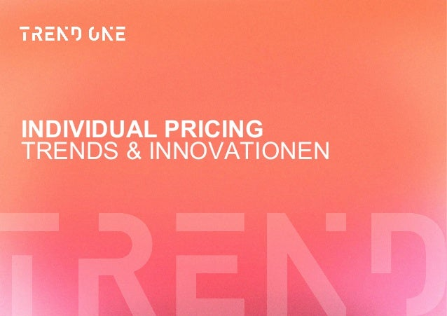 TRENDS & INNOVATIONEN INDIVIDUAL PRICING