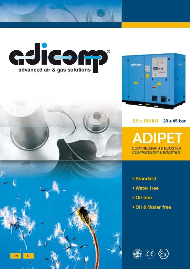 advanced air & gas solutions                                    5.5 ÷ 160 kW   20 ÷ 45 bar                                ...