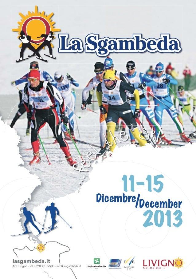 Folder La Sgambeda Livigno 2013