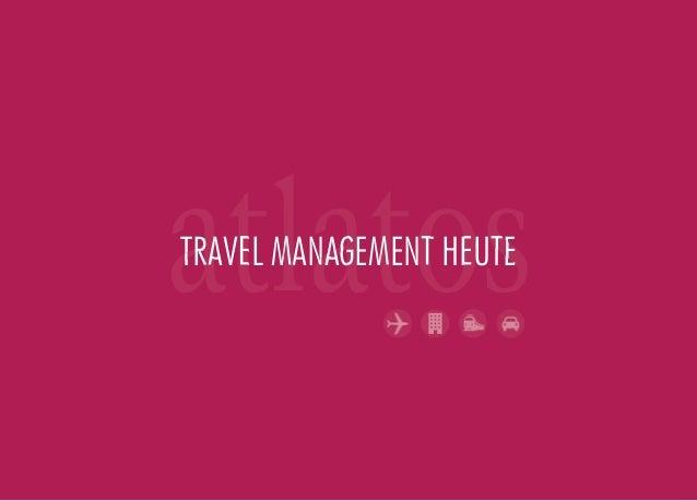 TRAVEL MANAGEMENT HEUTE