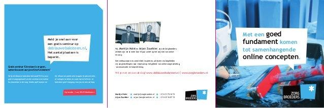 goed fundament komen Met een  Meld je snel aan voor een gratis seminar op  deblauwebaksteen.nl. Het aantal plaatsen is bep...
