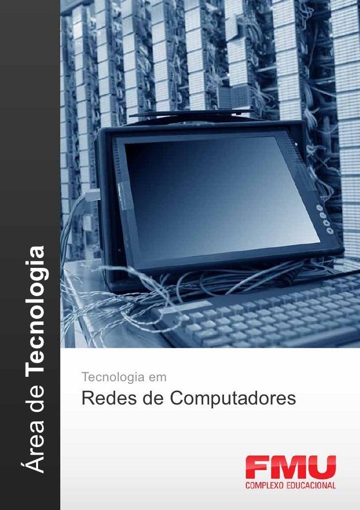 Área de Tecnologia                     Tecnologia em                     Redes de Computadores