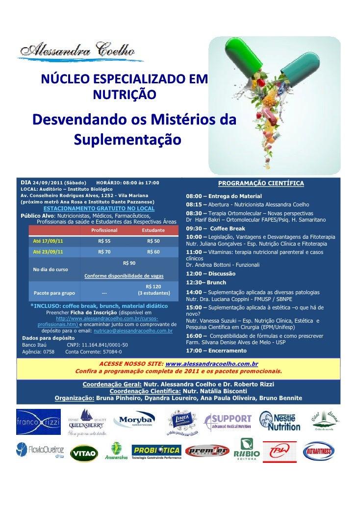 NÚCLEO ESPECIALIZADO EM               NUTRIÇÃO    Desvendando os Mistérios da         SuplementaçãoDIA 24/09/2011 (Sábado)...