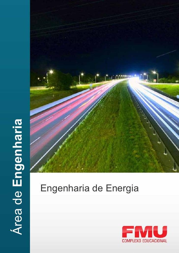 Área de Engenharia                     Engenharia de Energia