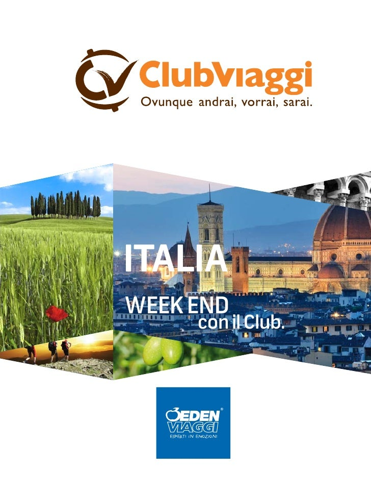 ITALIAWEEK END      con il Club.    2012