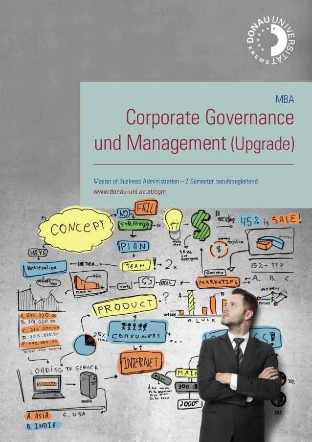 Master of Business Administration – 2 Semester, berufsbegleitend www.donau-uni.ac.at/cgm MBA Corporate Governance und Mana...
