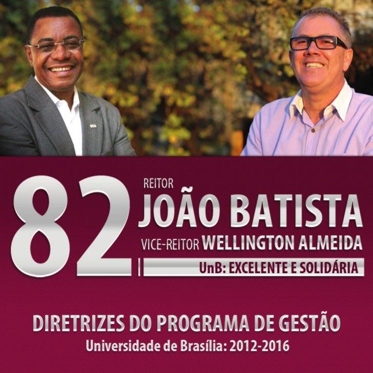 Diretrizes do Programa de Gestão / Universidade de Brasília: 2012 - 2016