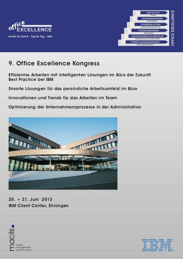 9. Office Excellence KongressEffizientes Arbeiten mit intelligenten Lösungen im Büro der ZukunftBest Practice bei IBMSmart...