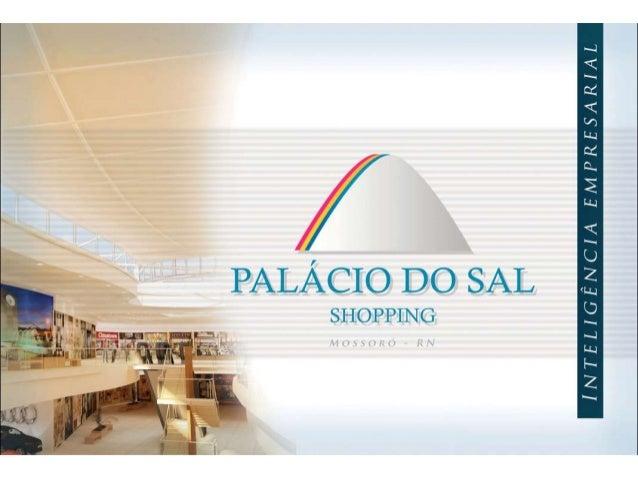 Palácio do Sal Shopping - Mossoró RN - Brasil