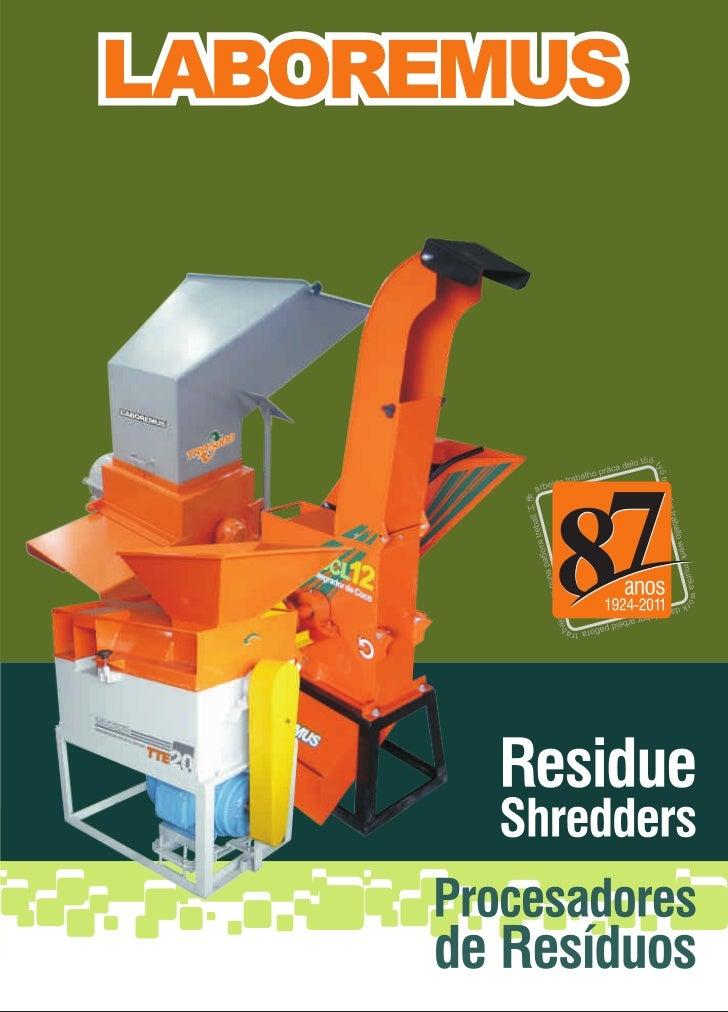 Catalogue Residue Sheredders   Catalogo Procesadores de Residuos  - Laboremus
