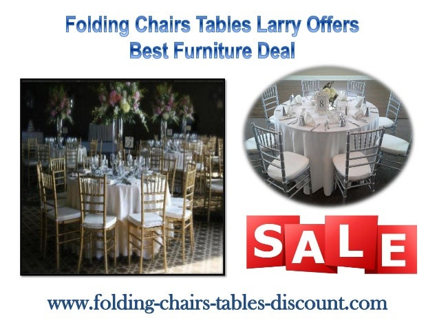Folding Chairs Tables Larry fers Best Furniture Deal