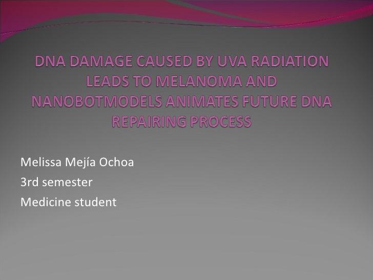 Melissa Mejía Ochoa 3rd semester Medicine student