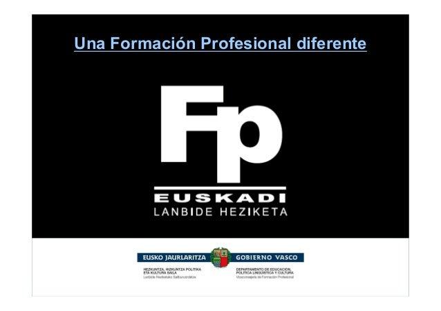 Una Formación Profesional diferente