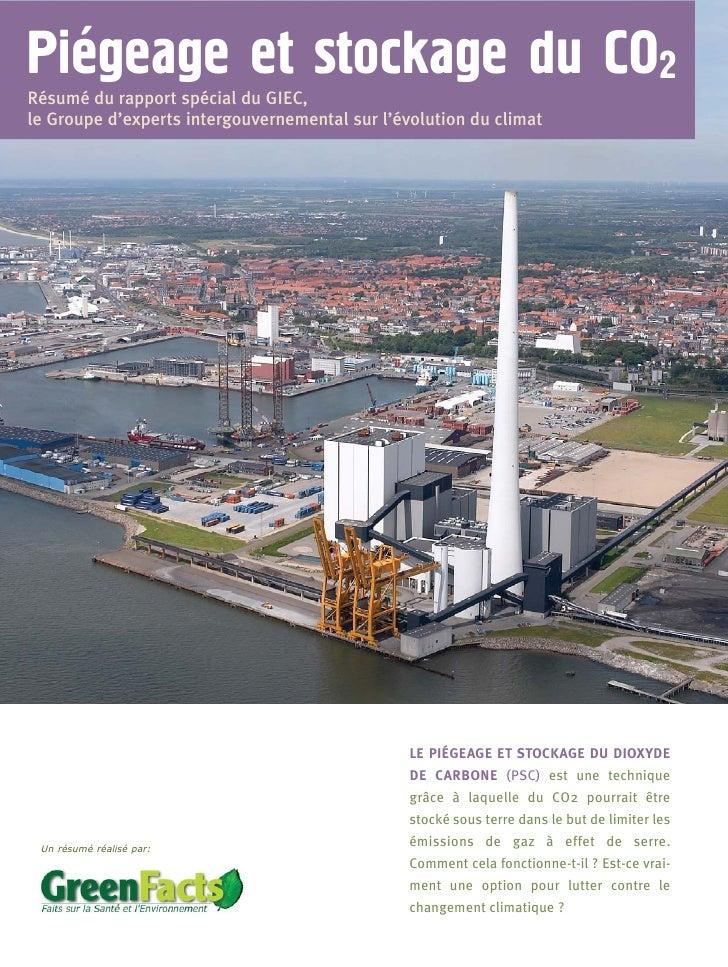 `Piegeage et stockage du CO2Résumé du rapport spécial du GIEC,le Groupe d'experts intergouvernemental sur l'évolution du c...