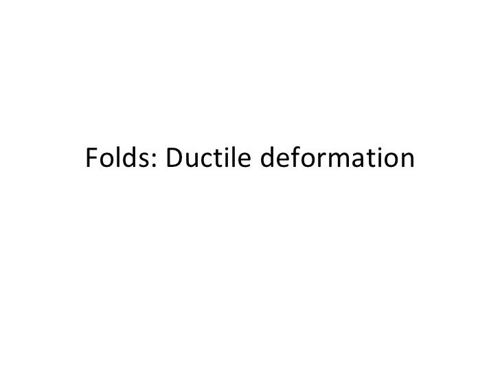 Folds: Ductile deformation