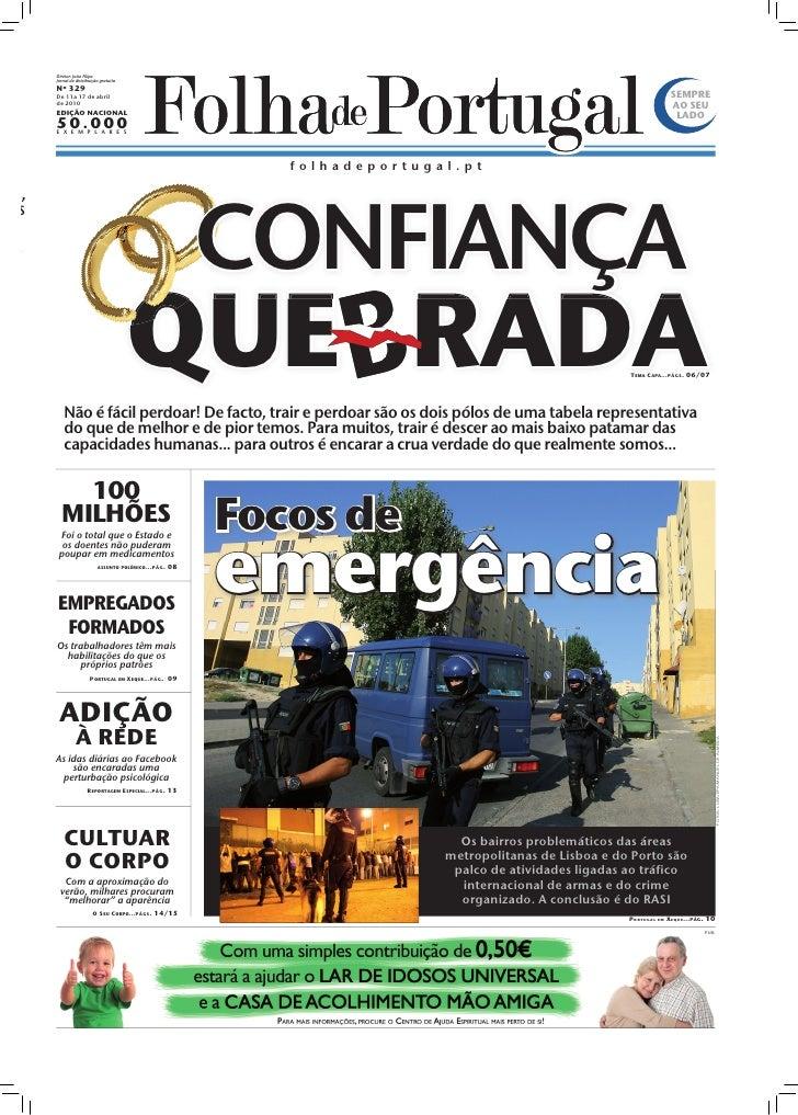 Diretor: João Filipe              Jornal de distribuição gratuita              Nº 329              De 11a 17 de abril     ...