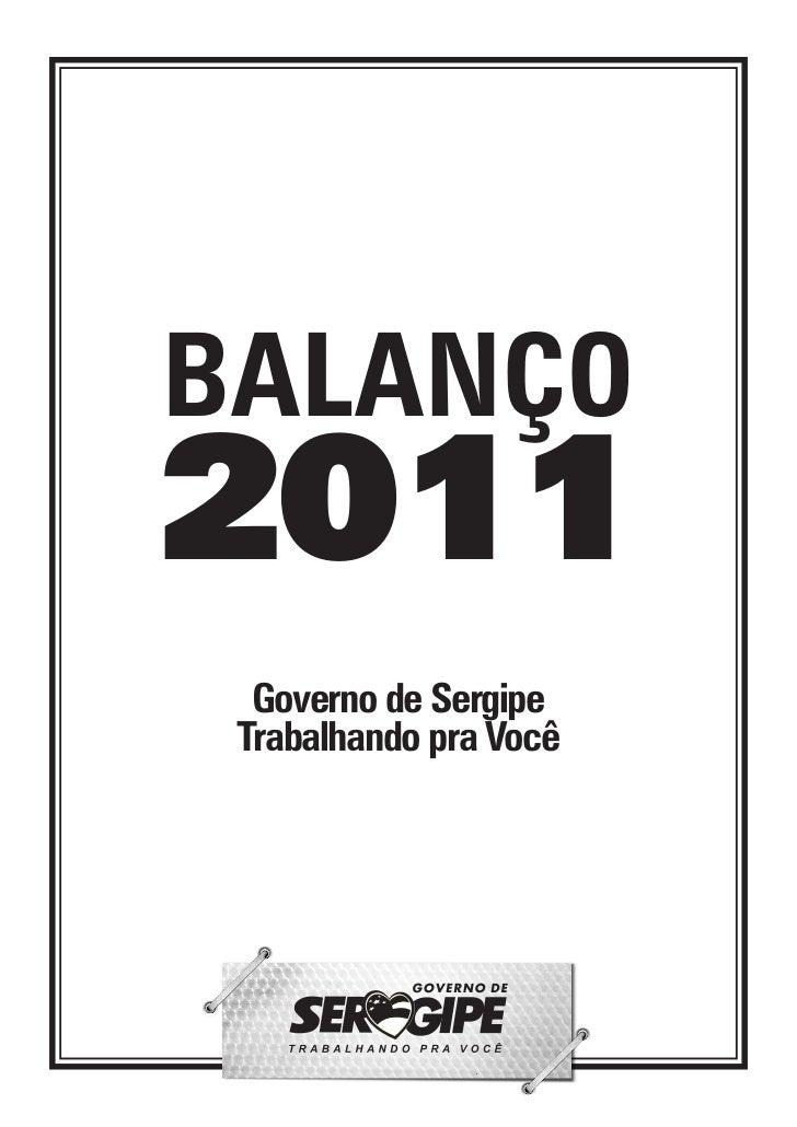 BALANÇO2011  Governo de Sergipe Trabalhando pra Você