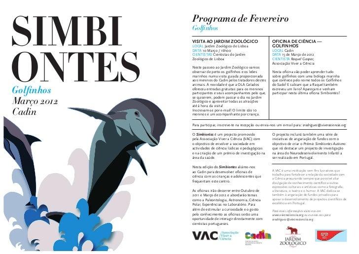 SIMBI             Programa de Fevereiro             Golfinhos             VISITA AO JARDIM ZOOLÓGICO                      ...