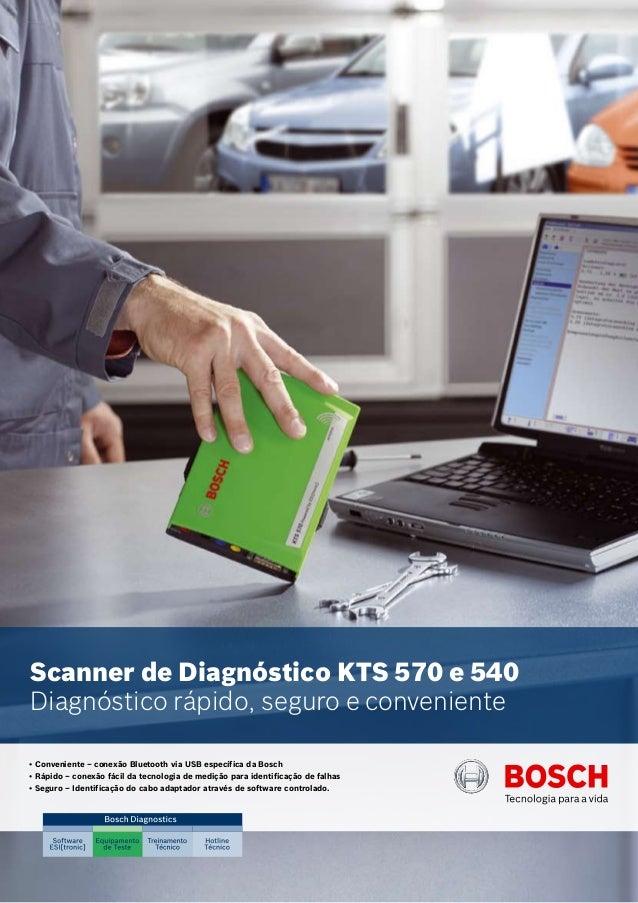 Scanner de Diagnóstico KTS 570 e 540 Diagnóstico rápido, seguro e conveniente • Conveniente – conexão Bluetooth via USB es...