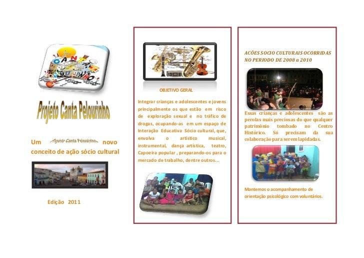Um novo conceito de ação sócio cultural <br />                 <br />   <br />            Edição   2011<br />             ...