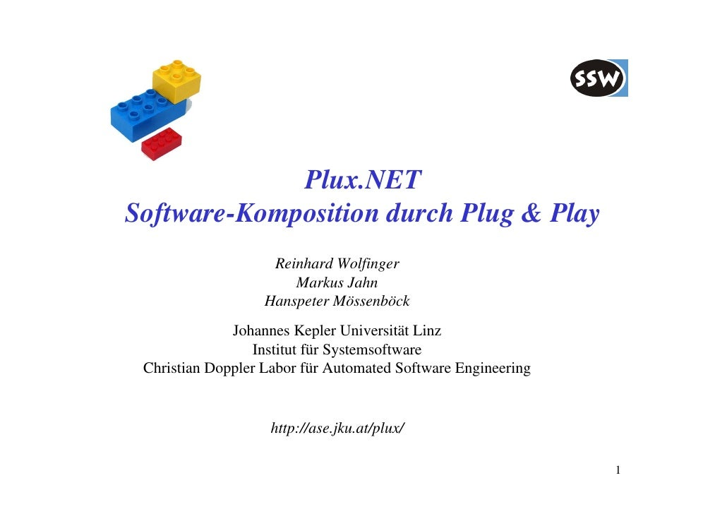 Plux.NET Software-Komposition durch Plug & Play                     Reinhard Wolfinger                        Markus Jahn ...