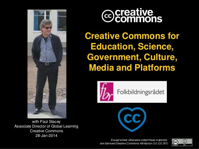 Creative Commons for Education, Science, Government, Culture, Media and Platforms