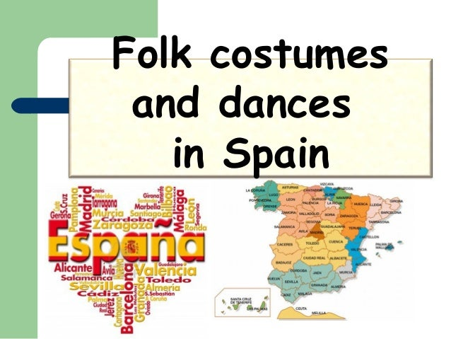 Folk costumes and dances in Spain