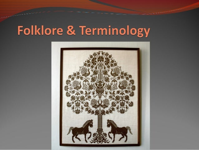 Folklore: Introduction and Terms