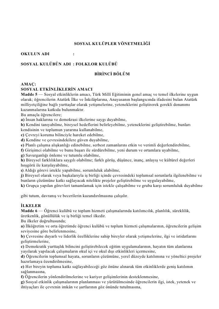 SOSYAL KULÜPLER YÖNETMELİĞİ  OKULUN ADI                    :  SOSYAL KULÜBÜN ADI : FOLKLOR KULÜBÜ                         ...