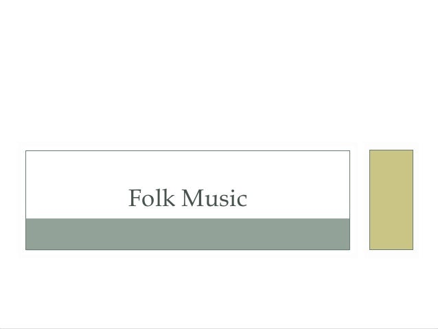 Folk music part 1