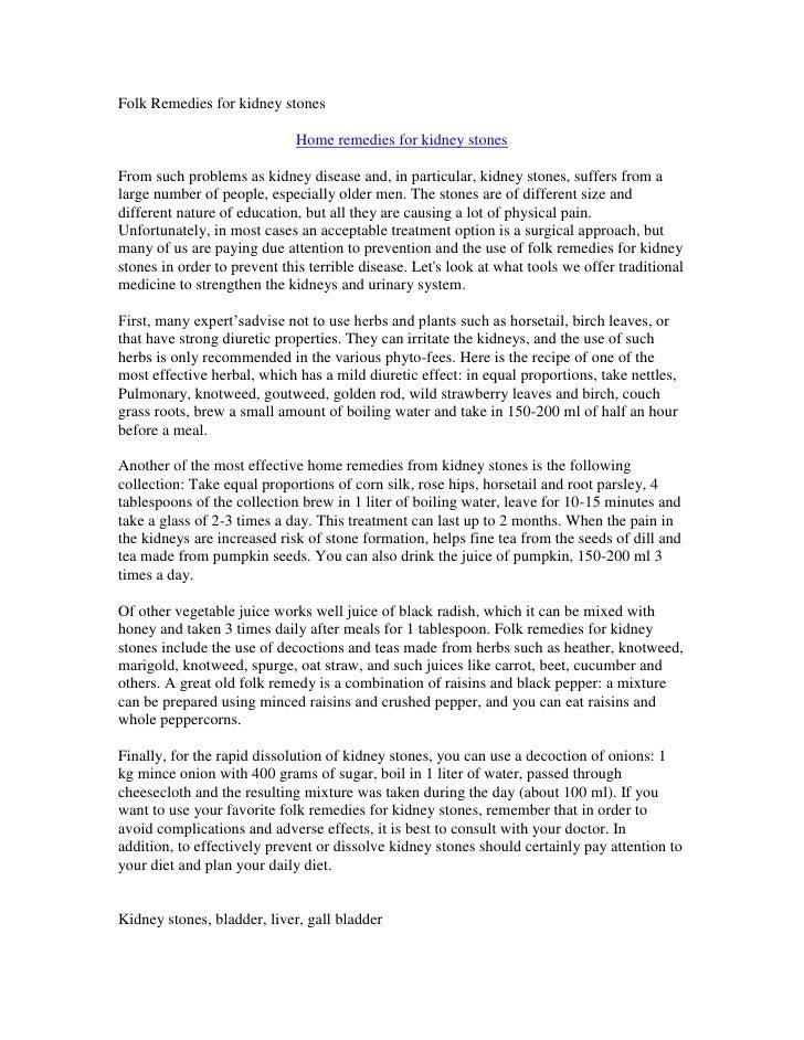 Folk Remedies for kidney stones                             Home remedies for kidney stonesFrom such problems as kidney di...