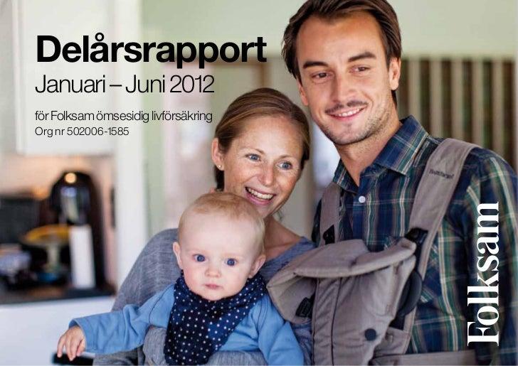 Folksam Liv Januari-Juni 2012