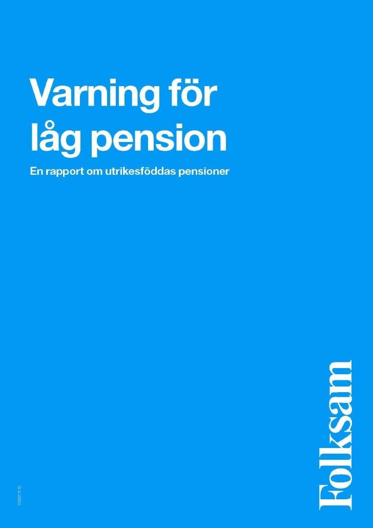 Folksamrapport: Varning för låg pension