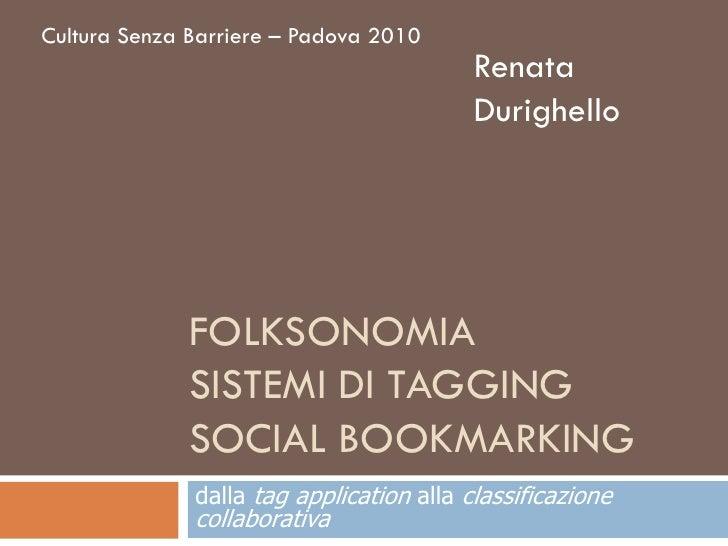 Cultura Senza Barriere – Padova 2010                                           Renata                                     ...