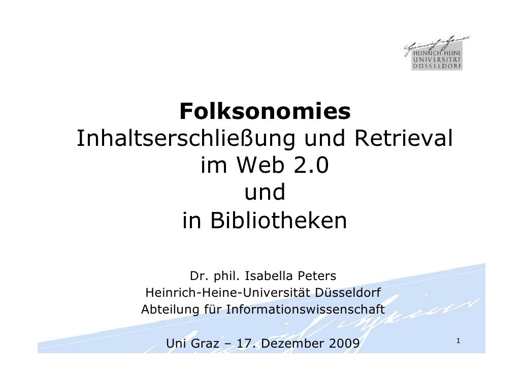 Folksonomies Inhaltserschließung und Retrieval            im Web 2.0                und          in Bibliotheken          ...