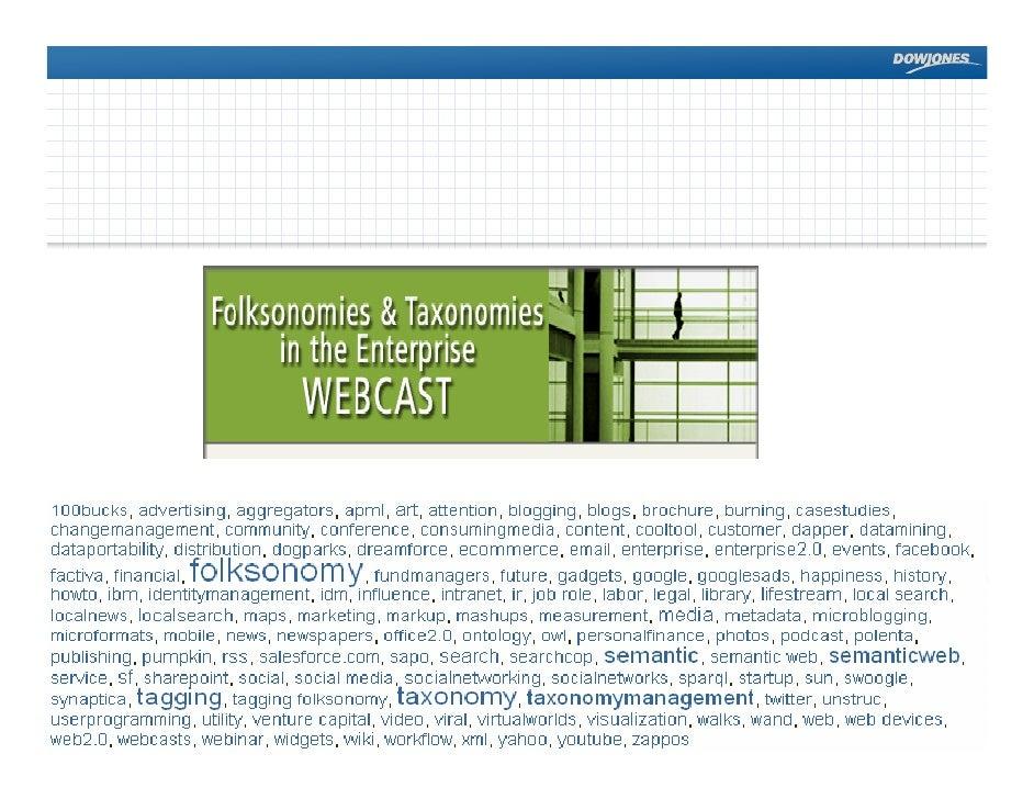 Folksonomies&Taxonomies Dow Jones Webcast