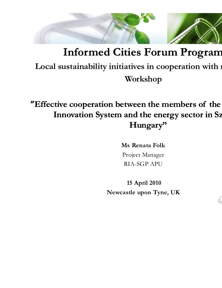 Informed Cities Forum Program Local sustainability initiatives in cooperation with research                           Work...