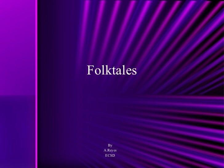 Folktales wk14