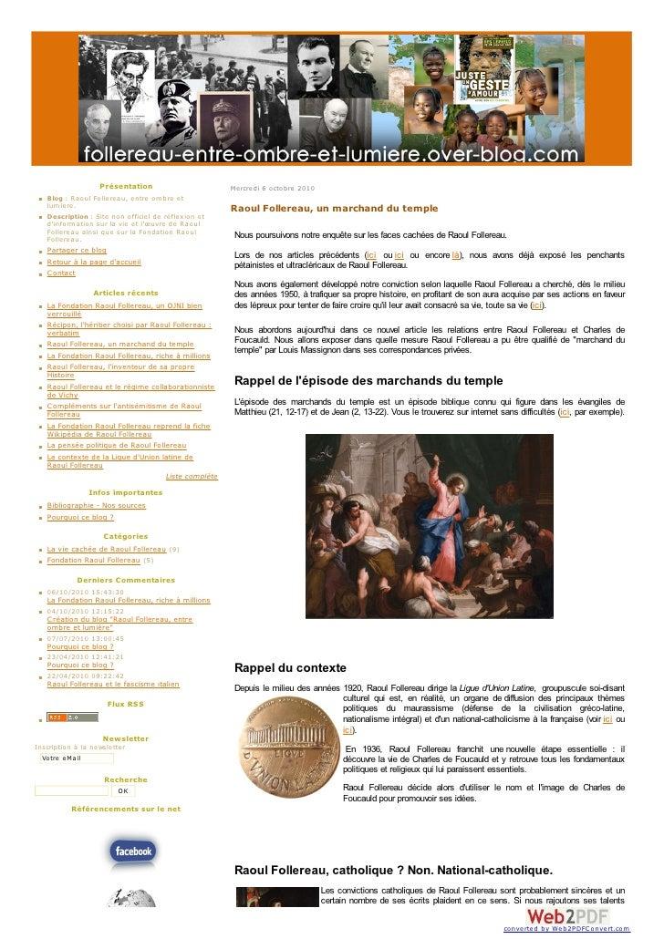 Présentation                       Mercredi 6 octobre 2010    Blog : Raoul Follereau, entre om bre et    lum iere.        ...