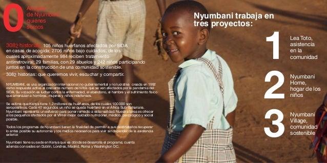 Nyumbani Home, hogar de los niños2Nyumbani Village, comunidad sostenible3 1Lea Toto, asistencia en la comunidad 0 Amigos d...