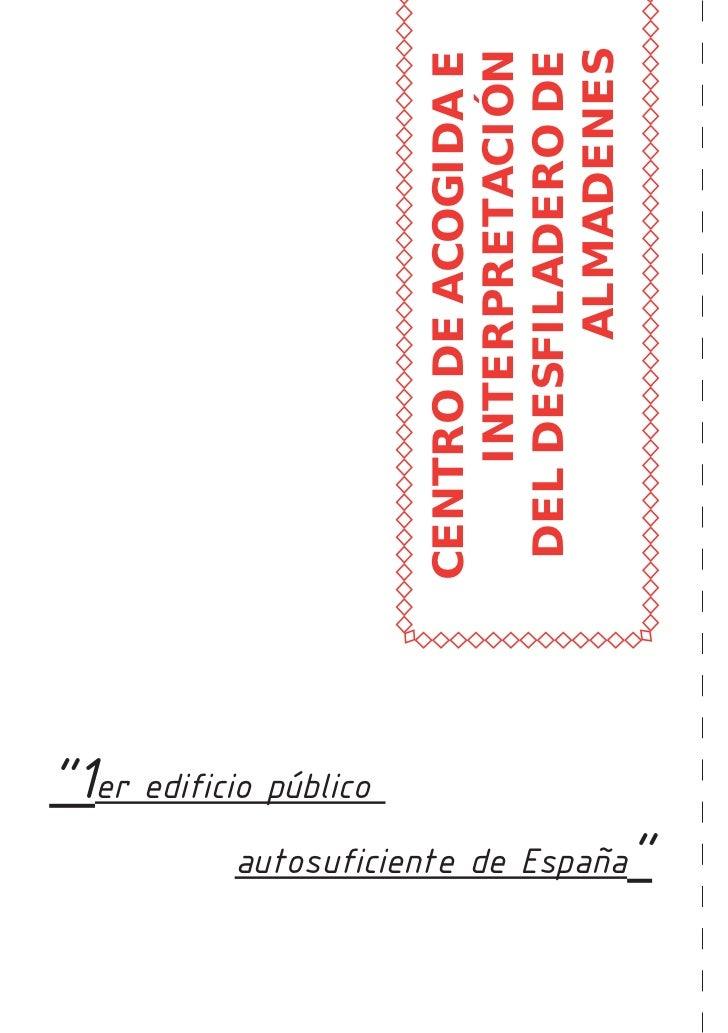 """""""1er edificio público                                                   CENTRO DE ACOGIDA E                               ..."""