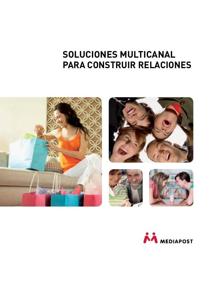 SOLUCIONES MULTICANALPARA CONSTRUIR RELACIONES