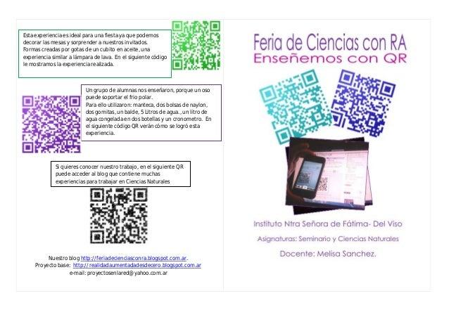 Nuestro blog http://feriadecienciasconra.blogspot.com.ar.Proyecto base: http://realidadaumentadadesdecero.blogspot.com.are...