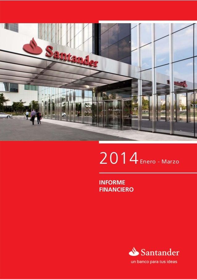 Informe Financiero 1T2014 Banco Santander