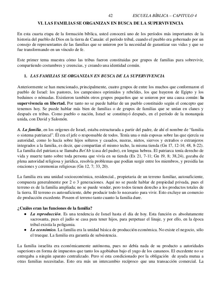 42              ESCUELABÍBLICA–CAPITULO4              VI.LASFAMILIASSEORGANIZANENBUSCADELASUPERVIVENCIA  Ene...