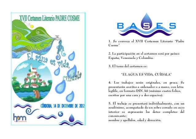 """BASES1. Se convoca el XVII Certamen Literario """"PadreCosme""""2. La participación en el certamen será por países:España, Venez..."""